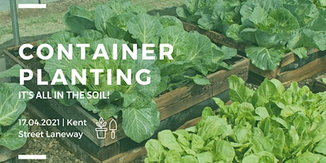 Container Planting : It's all in the soil! tickets