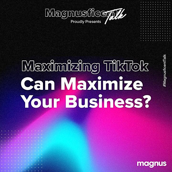 Maximize TikTok to Maximize The Rise of Your Impressive Business image