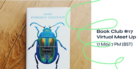 Sustainability Book Club #17 - Extraordinary Insects tickets