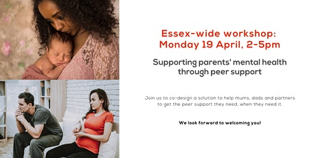Essex-wide workshop: Supporting parents' mental health through peer support tickets
