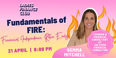 Fundamentals of FIRE: Financial Independence Retire Early tickets