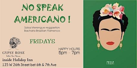 NO SPEAK AMERICANO! tickets