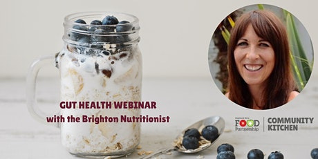 Healthy gut, healthy you with Nutritionist Fran Taylor (online) tickets