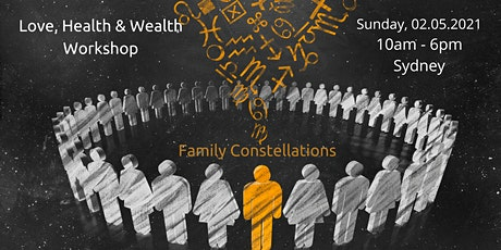 Family Constellations – Love, Health & Wealth Workshop tickets