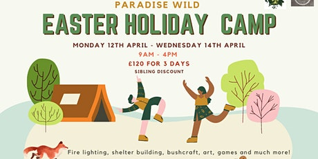 Paradise Wild - Outdoor Adventure Easter Holiday Camp, week 2 tickets
