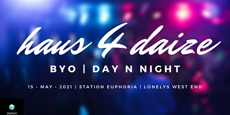 House For Days - BYO Day N Night tickets