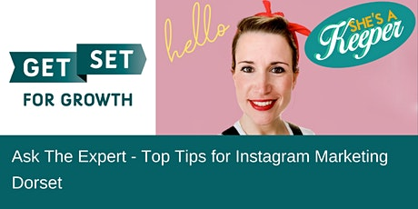 Ask The Expert: Top Tips for Instagram Marketing biglietti