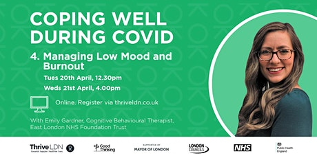 Coping Well During Covid: #4 Managing Low Mood and Burnout tickets
