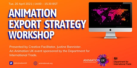 Animation Export Strategy Workshop tickets