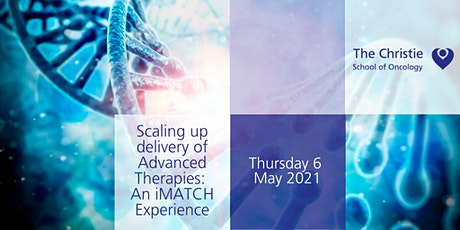 Scaling up delivery of Advanced Therapies:  An iMATCH Experience - Virtual tickets