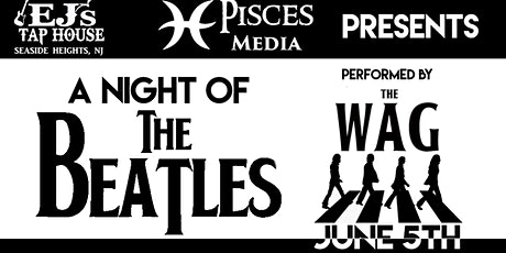 A Night of THE BEATLES- The WAG tickets