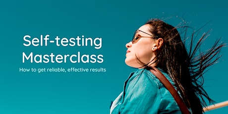Self-testing Interactive Masterclass tickets