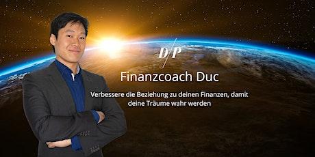 Finanzcoach Duc Online - Mehr Geld und Zeit haben, um Träume zu leben Tickets