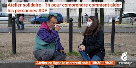 Atelier solidaire : 1h pour comprendre comment aider les personnes SDF billets