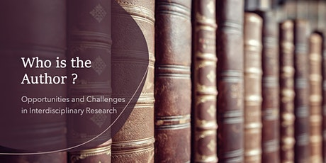Who is the Author ? Opportunities and Challenges in Interdisciplinary Work tickets