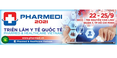 Pharmed & Healthcare Vietnam 2021 tickets