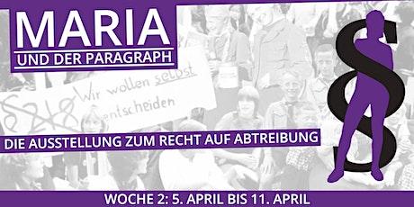 Maria und der Paragraph - WOCHE 2 - 5. April bis 11. April 2021 Tickets