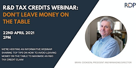 R&D Tax Credits Webinar- Don't Leave Money on The Table! tickets
