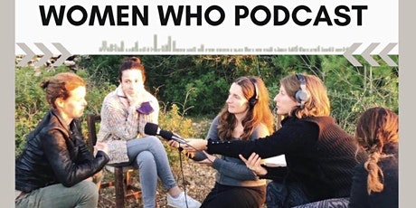 Women's Create your own podcast series and story telling master classes tickets