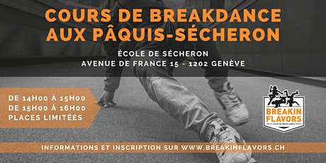 Cours de Breakdance aux Pâquis-Sécherons billets