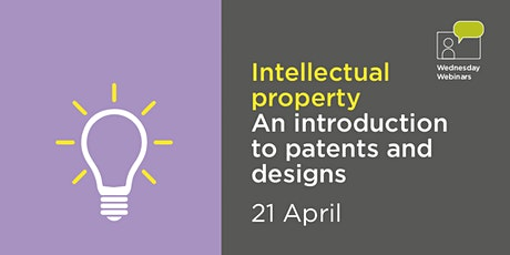 Intellectual Property - an introduction to patents and designs tickets