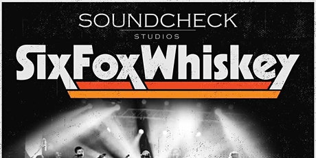 SOLD OUT - SixFoxWhiskey tickets