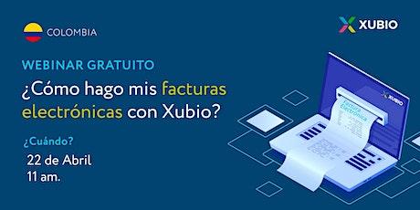 Webinar Colombia: ¿Cómo hago mis facturas electrónicas con Xubio? entradas