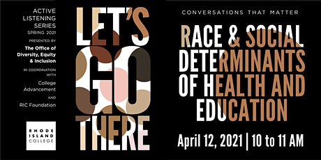 Conversations that Matter: Race& Social Determinants of Health in Education tickets