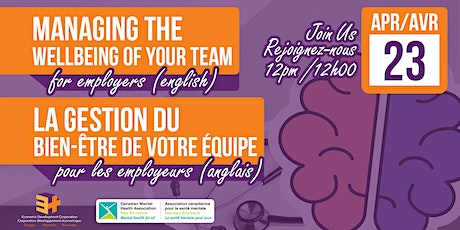 The Managing the Wellbeing of Your Team  (English) tickets