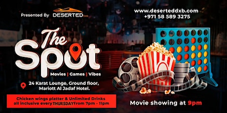 The Spot in Dubai- Movie, Games, Food n Drinks  every Thursday night! tickets