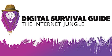 Digital Survival Guide: The Internet Jungle tickets