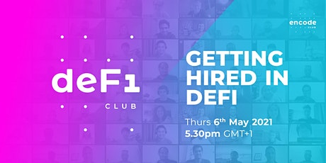 DeFi Club   Getting hired in DeFi tickets