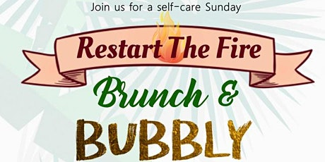 Restart the Fire: Brunch and Bubbly tickets