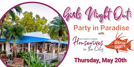 SWFL Girls Night Out: Party in Paradise tickets