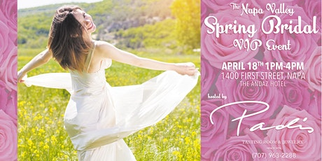 The Napa Valley Spring Bridal VIP Event tickets