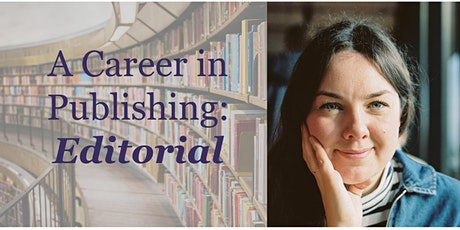 A Career in Publishing: Editorial tickets