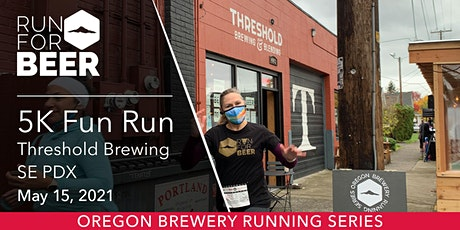 Beer Run - Threshold Brewing | 2021 OR Brewery Running Series tickets