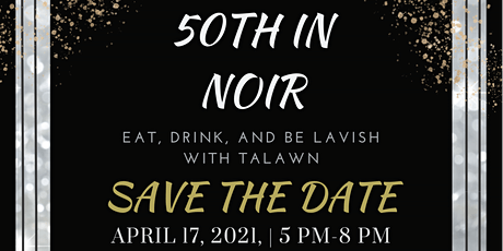 Talawn's 50 in Noir tickets