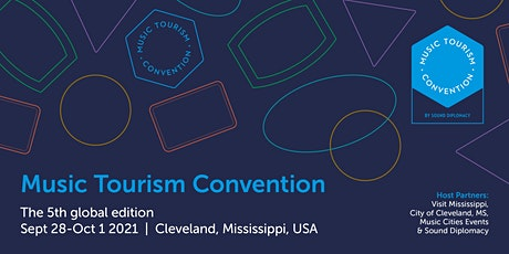 Music Tourism Convention - Cleveland, Mississippi 2021 tickets