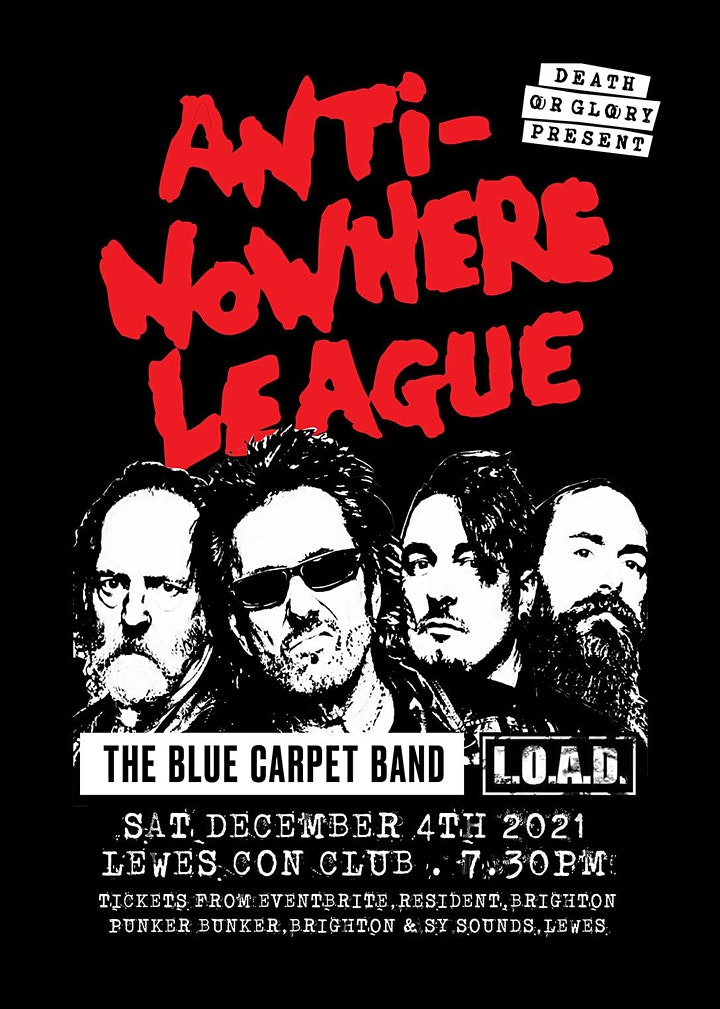 Anti-Nowhere League / The Blue Carpet Band / LOAD at Lewes Con Club image