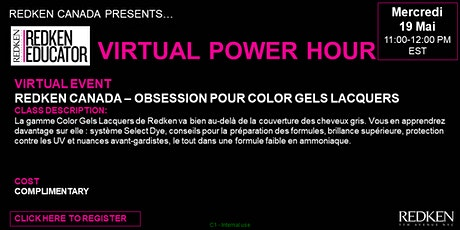 REDKEN CANADA - OBSESSION POUR COLOR GELS LACQUERS tickets