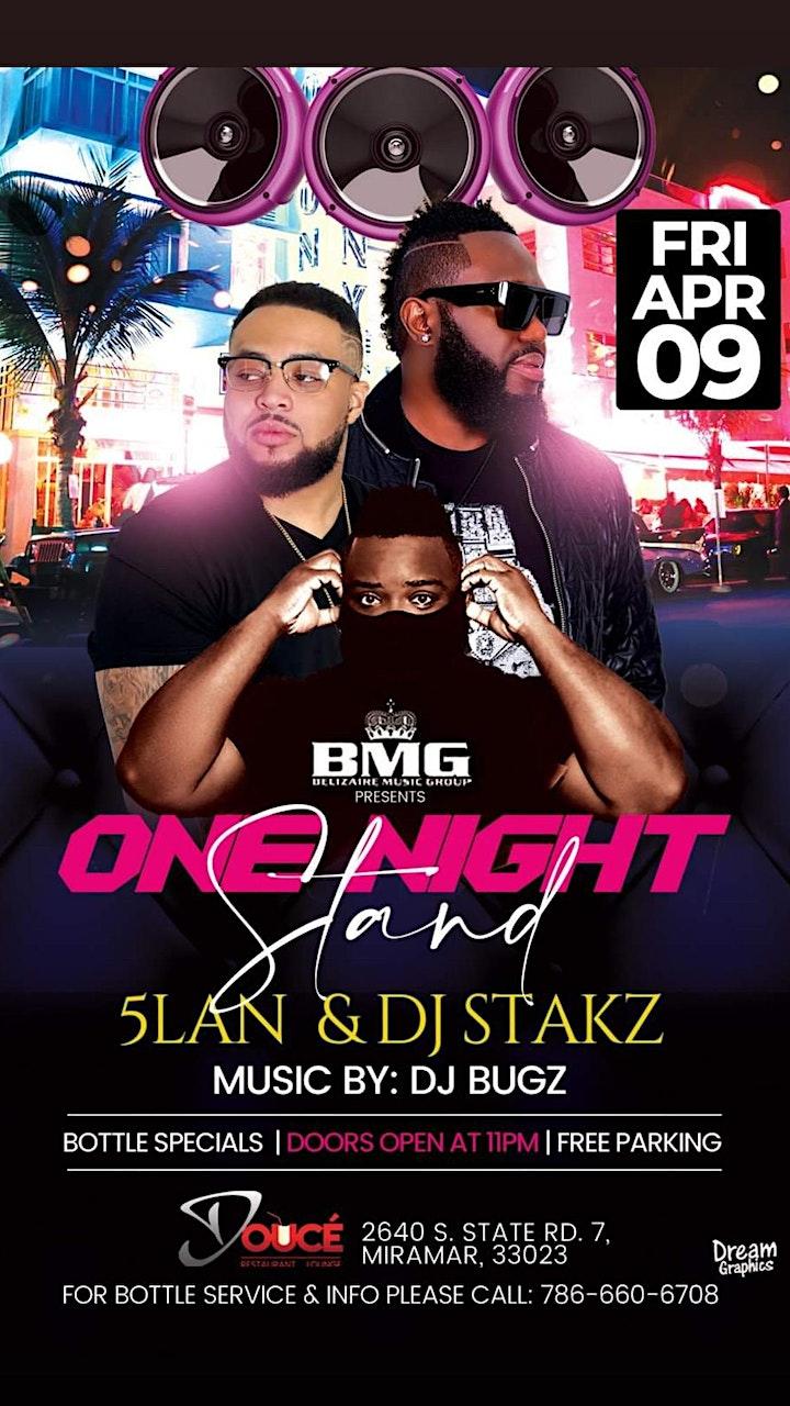 ONE NIGHT STAND FEATURING 5LAN DJ STAKZ & DJ BUGZ image