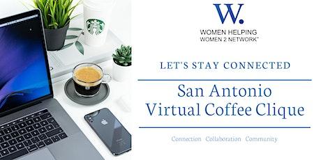 WHW2N - Virtual San Antonio Coffee Clique ® - 1st Monday each month tickets