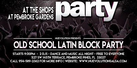 Old School Latin Block Party -  June 2021 tickets