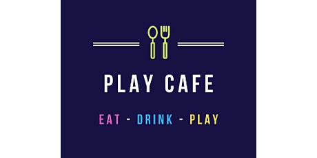Play Café  Saturday 12th June tickets