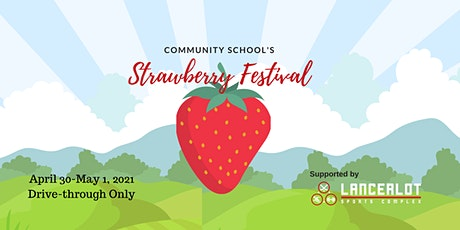 Community School's 41st Annual Strawberry Festival tickets