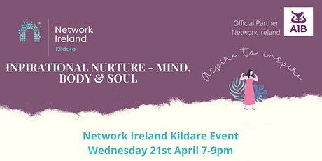 Inspirational Nurture - Mind, Body & Soul tickets