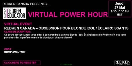 REDKEN CANADA - OBSESSION POUR BLONDE IDOL / ÉCLAIRCISSANTS tickets