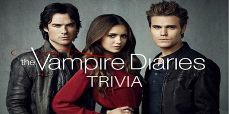 The Vampire Diaries Trivia Fundraiser (live host) via Zoom (EB) tickets