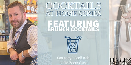 Cocktails at Home Series: Brunch Cocktails tickets